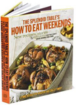 "The Splendid Table's ""How to Weekends"""
