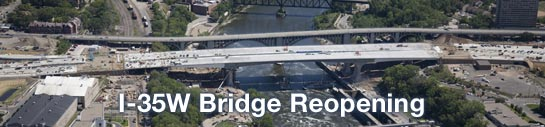 I-35W Bridge Reopening